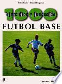 1000 ejercicios y juegos de fútbol base