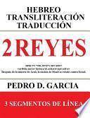 2 Reyes: Hebreo Transliteración Traducción
