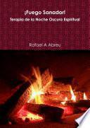 Â¡Fuego Sanador! Terapia de la Noche Oscura Espiritual