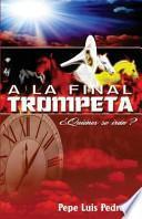A La Final Trompeta