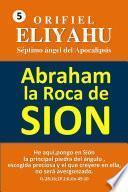 Abraham: la Roca de Sión
