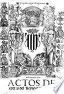 Actos De cortes del Reyno de Aragon