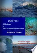 Alerta. El Océano y La Contaminación Marina