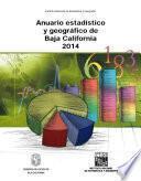 Anuario estadístico y geográfico de Baja California 2014