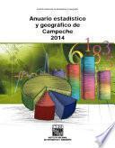 Anuario estadístico y geográfico de Campeche 2014