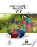Anuario estadístico y geográfico de Colima 2014