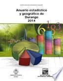 Anuario estadístico y geográfico de Durango 2014