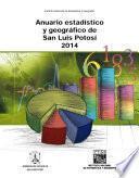Anuario estadístico y geográfico de San Luis Potosí 2014