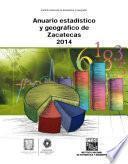Anuario estadístico y geográfico de Zacatecas 2014