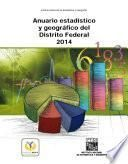 Anuario estadístico y geográfico del Distrito Federal 2014