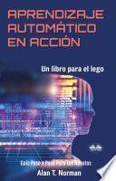 Aprendizaje Automático En Acción