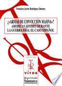 ¿«Armas de convicción masiva»? American Studies durante la guerra fría: el caso español