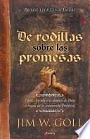 Arrodillados Sobre Sus Promesas