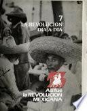 Así fue la Revolución Mexicana