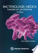 Bacteriología médica basada en problemas