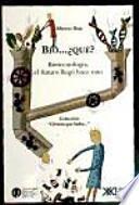 Bio__ ¿qué? : biotecnología, el futuro llegó hace rato