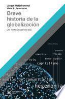 Breve historia de la globalización