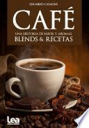 Café, una historia de sabor y aromas