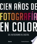 Cien años de fotografía en color