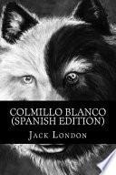 Colmillo Blanco/ White Fang