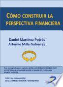 Cómo construir la perspectiva financiera