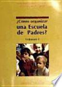 Cómo organizar una Escuela de Padres?