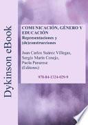 Comunicación, género y educación.Representaciones y (de)construcciones