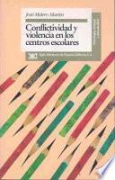 Conflictividad y violencia en los centros escolares