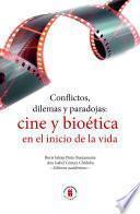 Conflictos, dilemas y paradojas: cine y bioética en el inicio de la vida