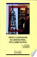 Crítica y justificación del derecho penal en el cambio de siglo