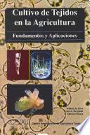 Cultivo de tejidos en la agricultura