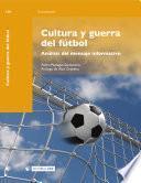 Cultura y guerra del fútbol