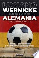 Curiosidades de Alemania en los Mundiales
