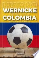 Curiosidades de Colombia en los Mundiales