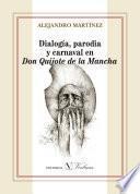 Dialogía, parodia y carnaval en Don Quijote de la Mancha