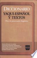 Diccionario yaqui-español y textos