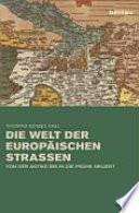 Die Welt der europäischen Strassen