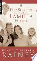 Diez secretos para desarrollar una familia fuerte