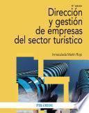 Dirección y gestión de empresas del sector turístico