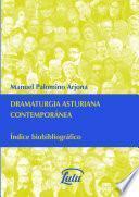 Dramaturgia asturiana contempor‡nea