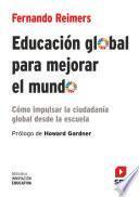 Educación global para mejorar el mundo (eBook-ePub)
