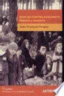 Educar contra Auschwitz