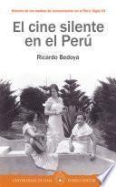 El cine silente en el Perú
