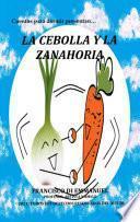 El cuento de la Cebolla y la Zanahoria