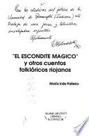 El escondite mágico y otros cuentos folklóricos riojanos