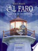 El Faro. Historia de un recuerdo