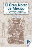 El gran norte de México