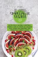 El libro de cocina simplemente vegano