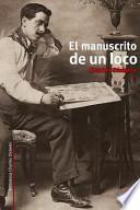 El manuscrito de un loco / The manuscript of a madman