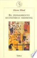 El pensamiento económico medieval